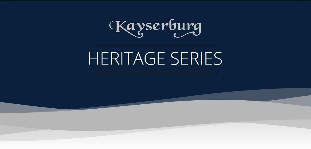 Kayserburg Heritage SERIES